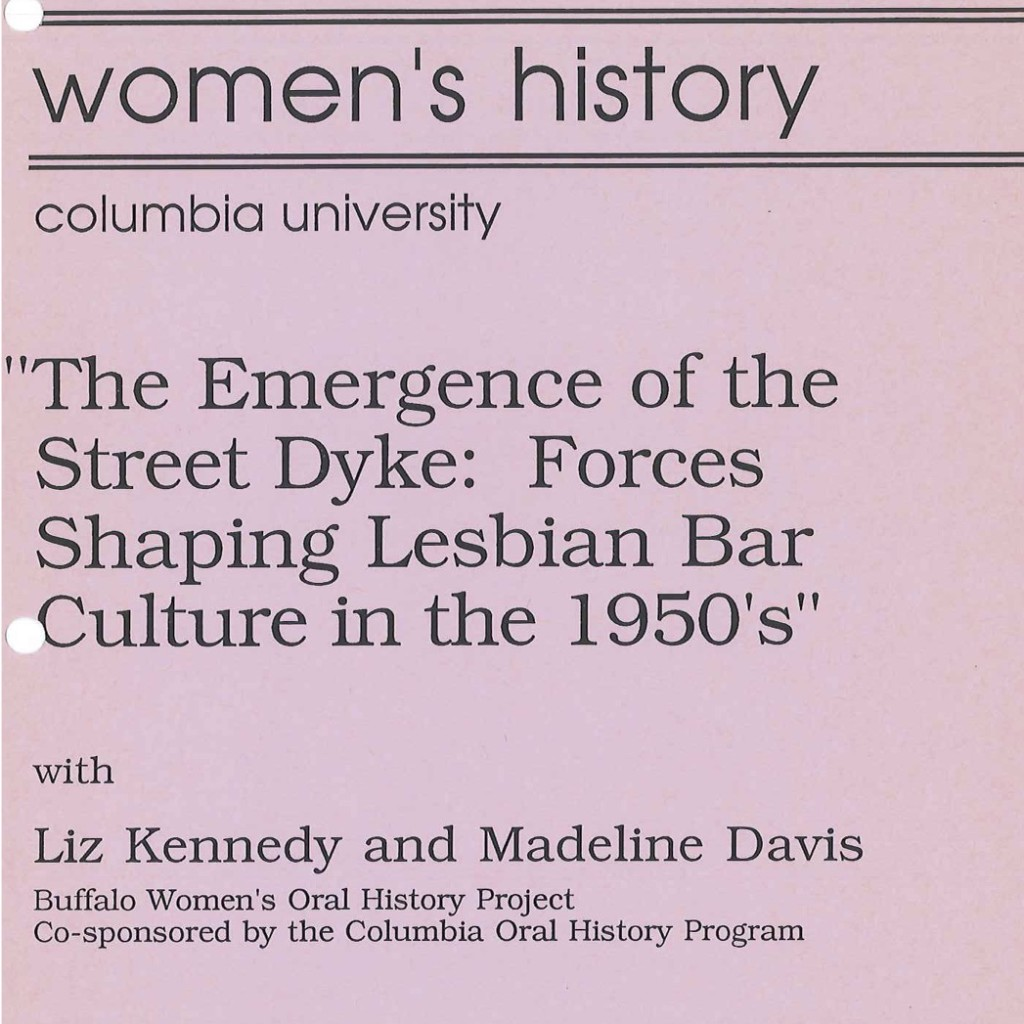 1988 Women's History Kennedy and Davis The Emergence of the Street Dyke - Forces Shaping Lesbian Bar Culture in the 1950's