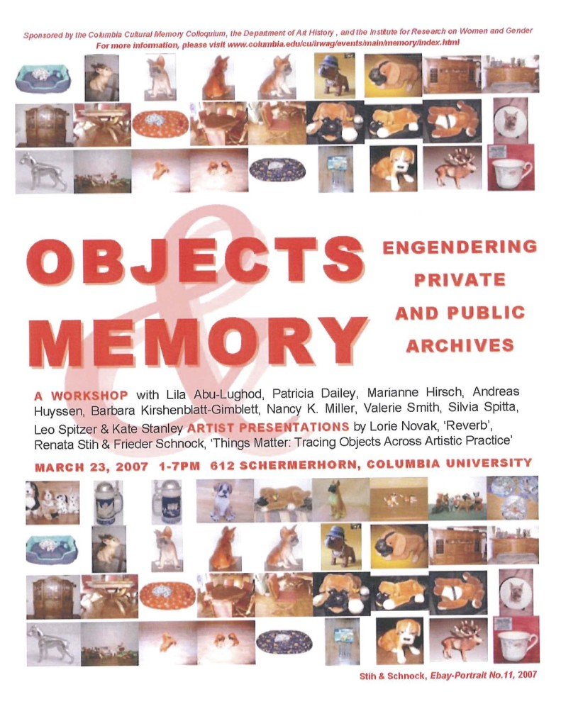 2006-2007 Objects and Memory Engendering Private and Public Archives
