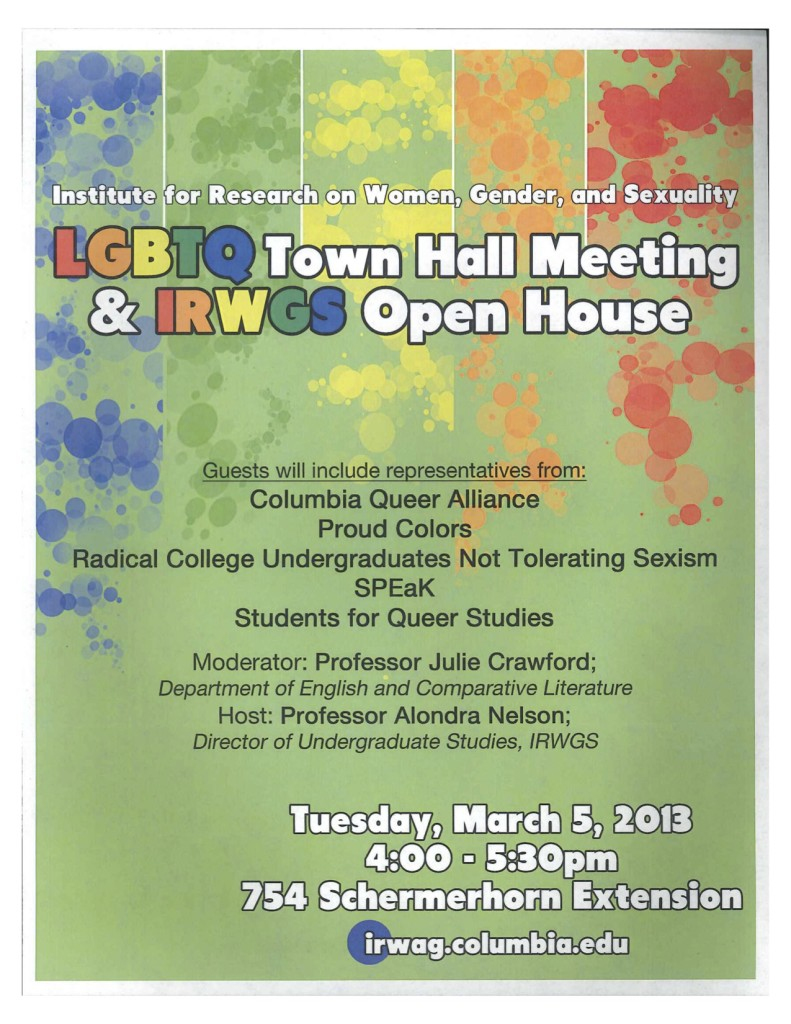 2013 LGBTQ Town Hall Meeting and IRWGS Open House